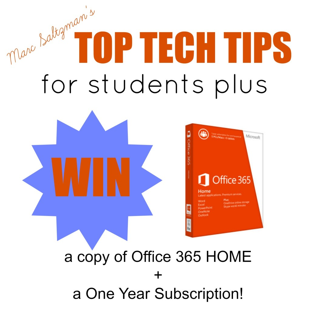 Win a copy of Office 365 Home and Get Marc Saltzman's Top Tech Tips for Students!