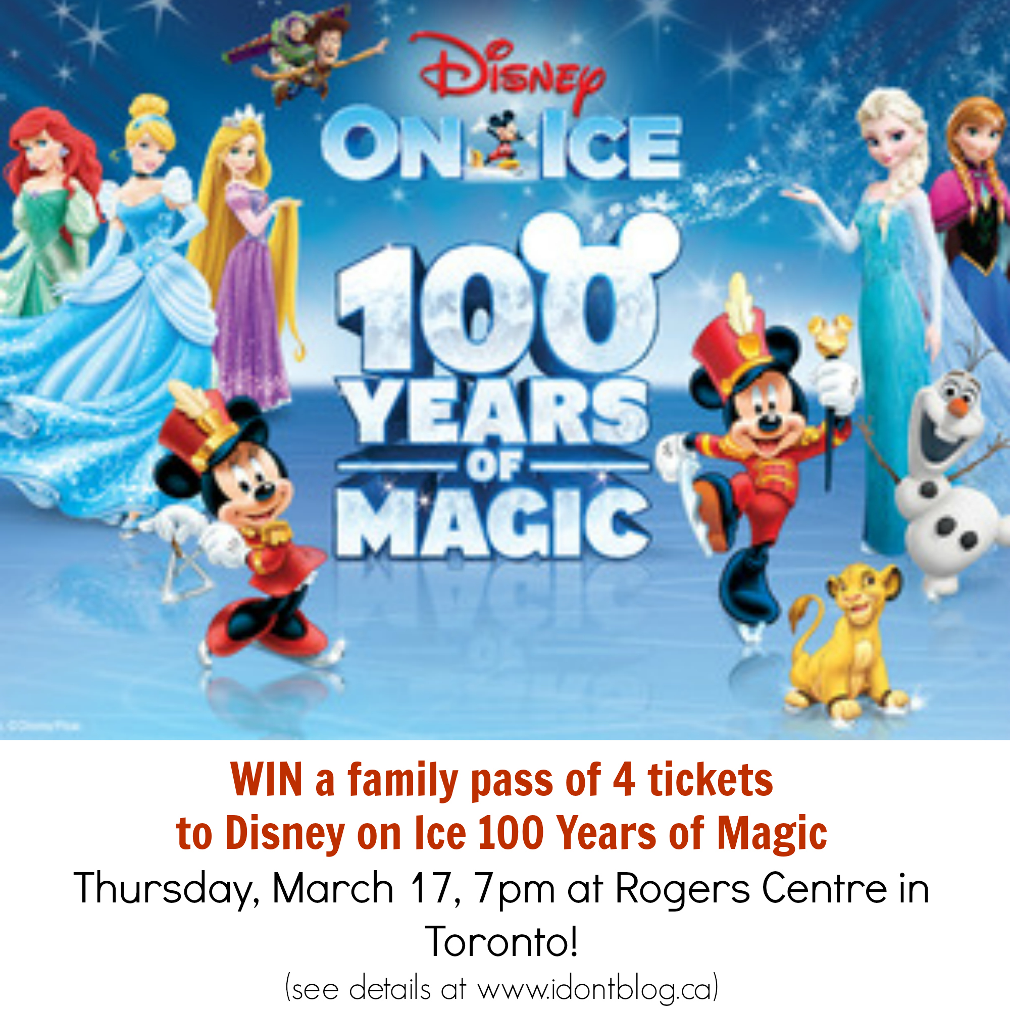 *~CLOSED~* Win Disney on Ice 100 Years of Magic in Toronto Tickets!