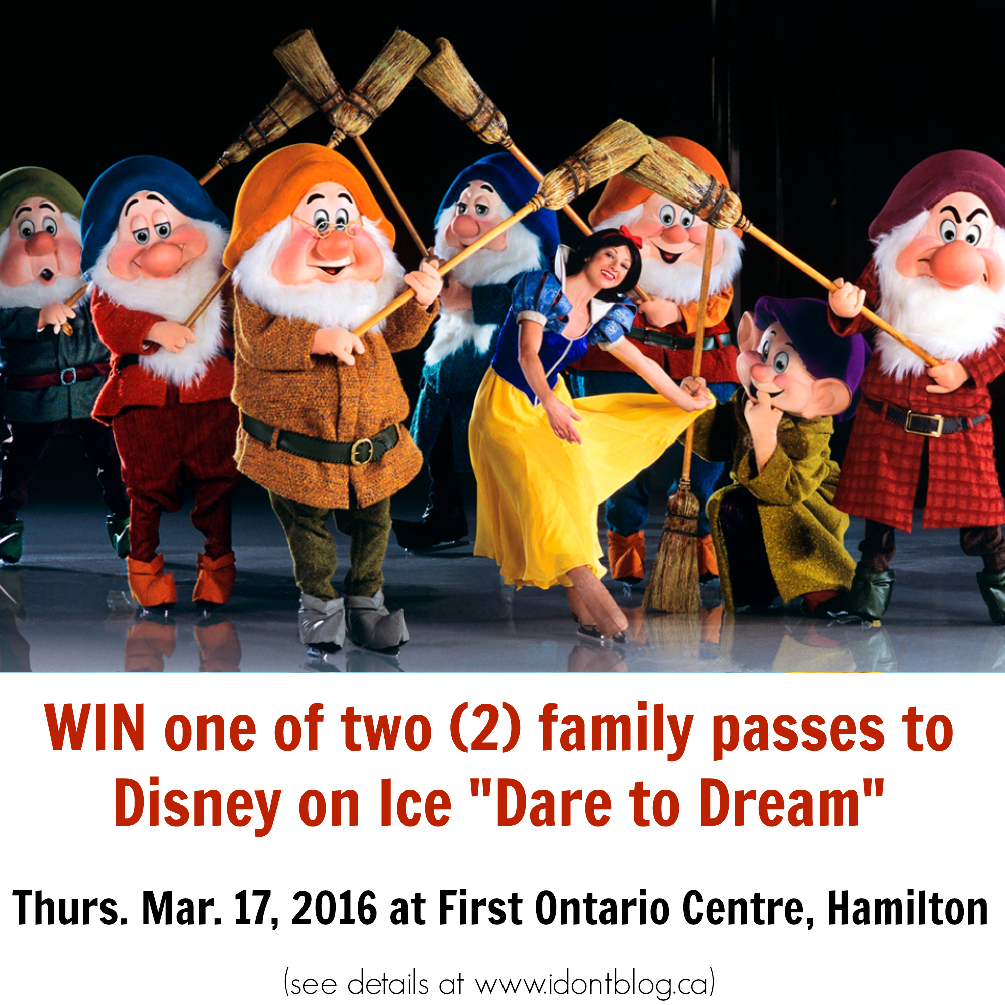 "*~ CLOSED ~* Win Disney on Ice ""Dare To Dream"" Tickets in HAMILTON!"