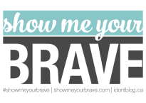 #showmeyourbrave: So much strength
