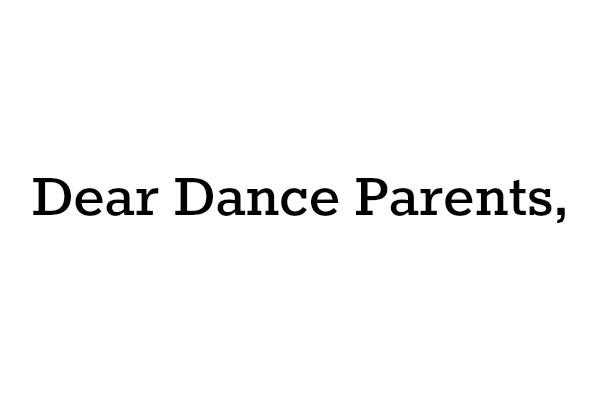 Dear Dance Parents