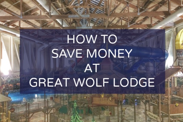 5 Ways to Save at Great Wolf Lodge
