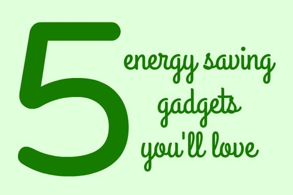 these-gadgets-will-save-money-and-energy-in-your-home