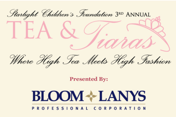 Starlight Children's Foundation™ Canada Serves Up an Afternoon of High Tea and High Fashion for a Third Year